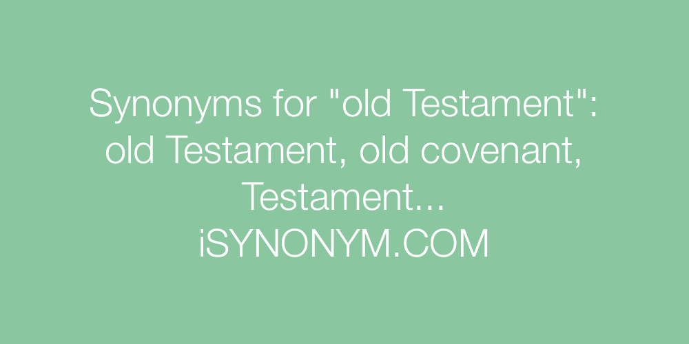 Synonyms old Testament