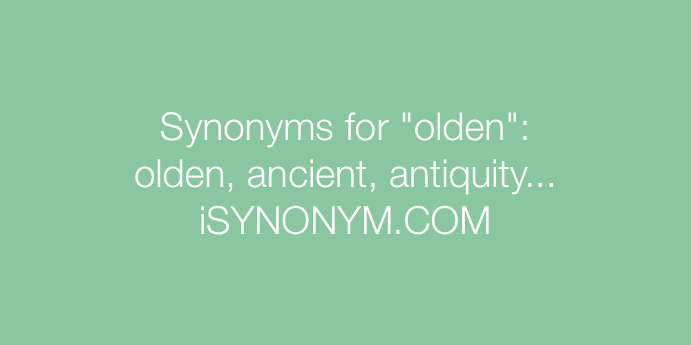Synonyms olden