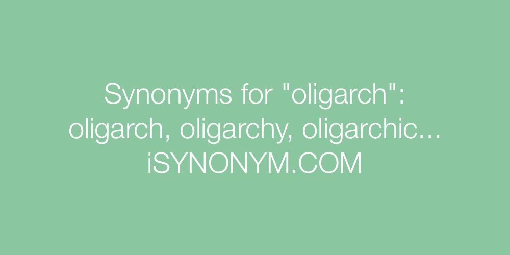Synonyms oligarch