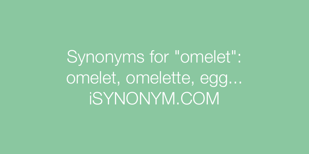 Synonyms omelet