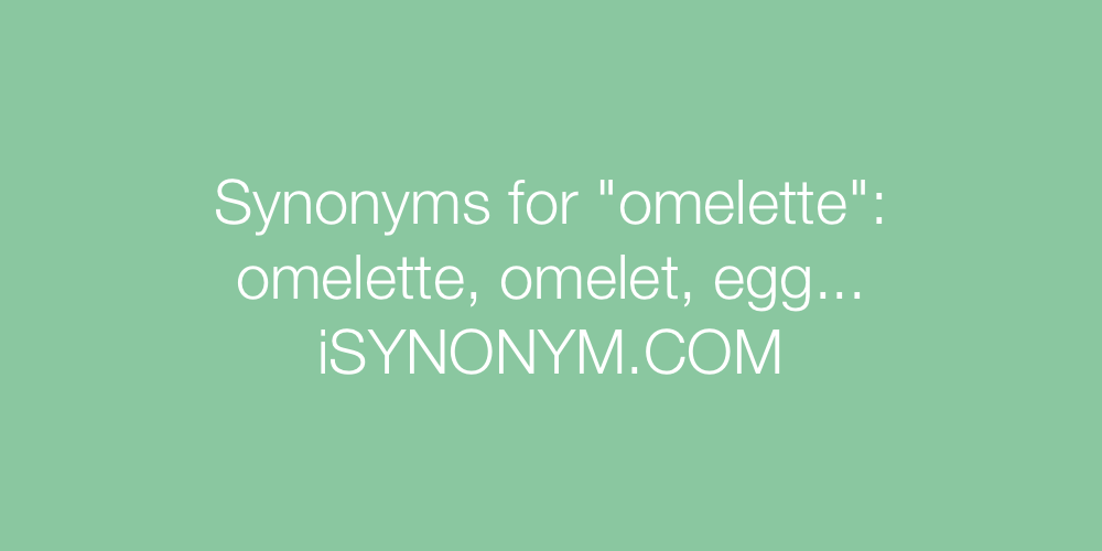 Synonyms omelette