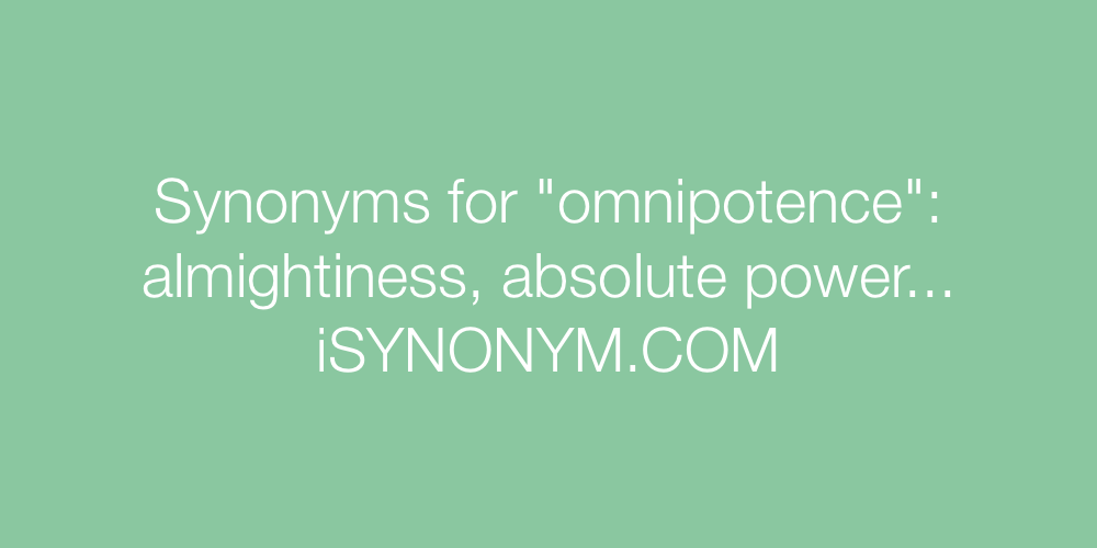 Synonyms omnipotence