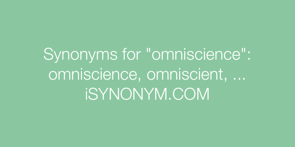 Synonyms omniscience