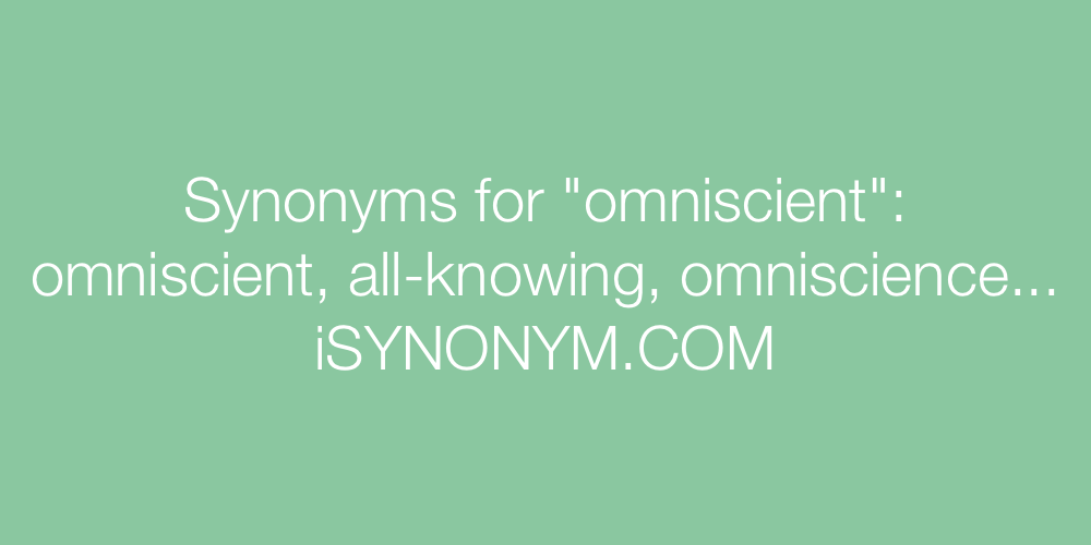 Synonyms omniscient