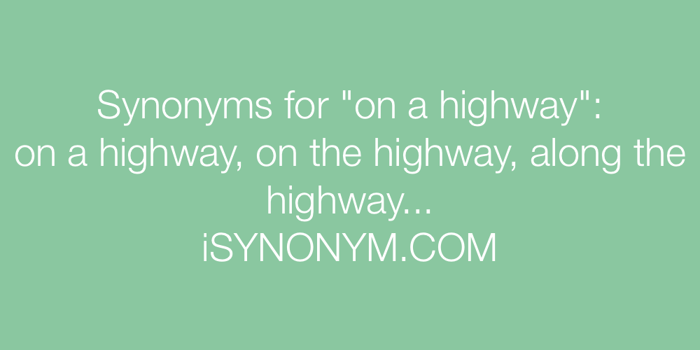 Synonyms on a highway