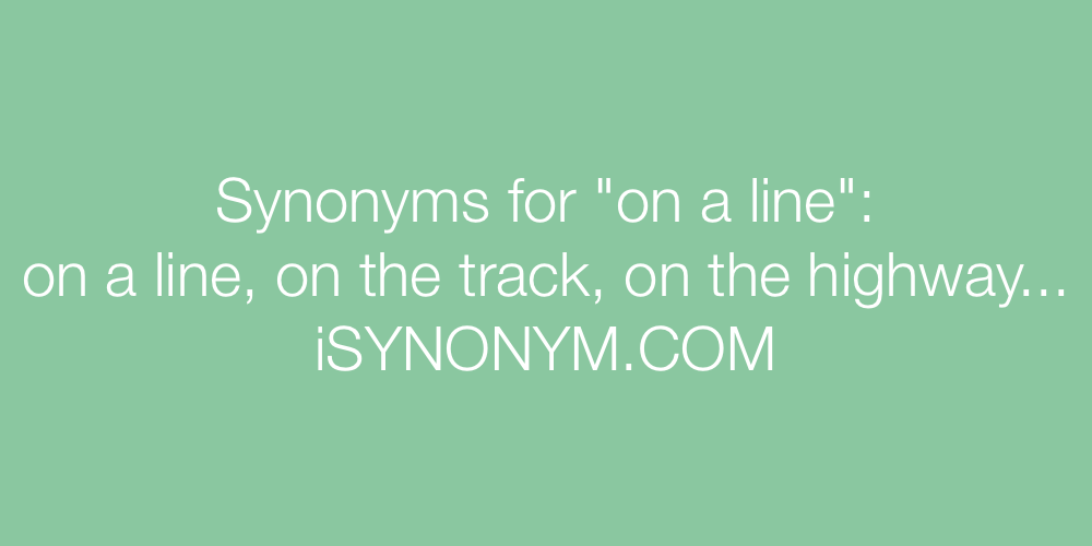 Synonyms on a line