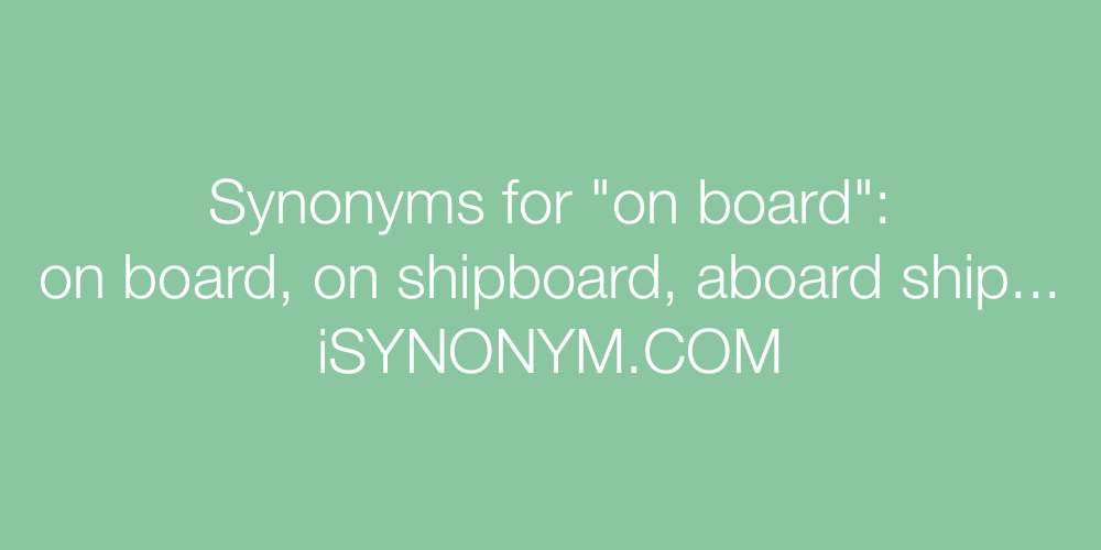 Synonyms on board