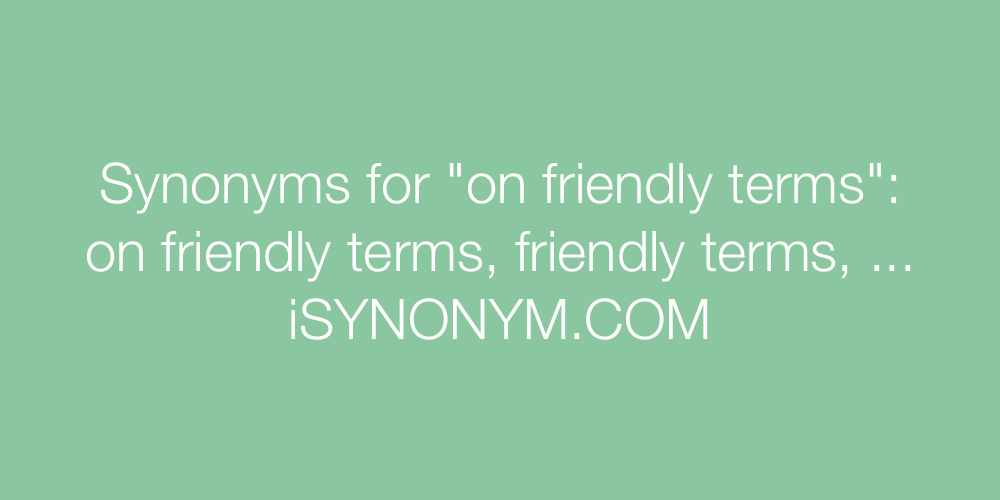 Synonyms on friendly terms