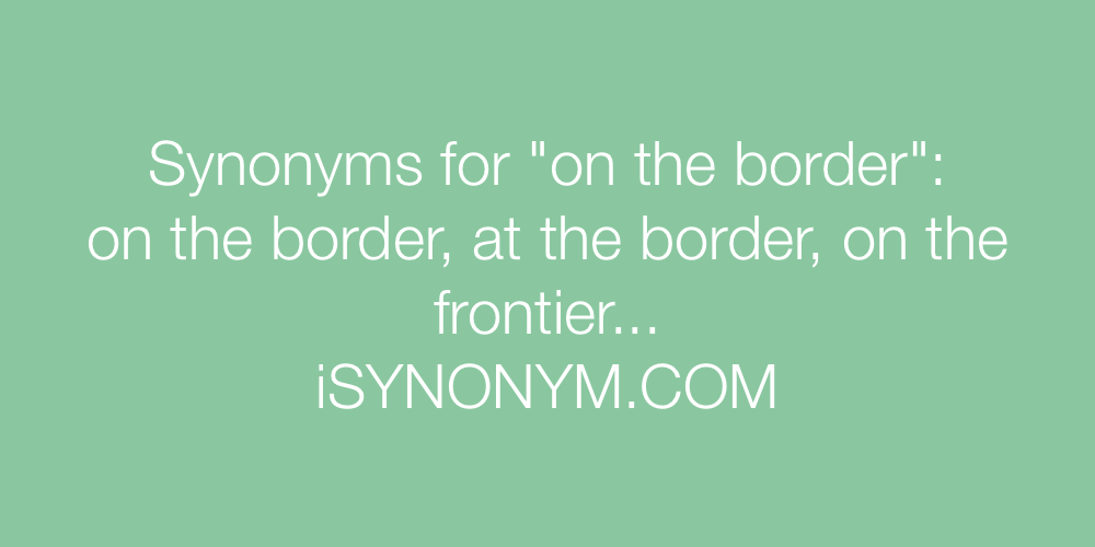 Synonyms on the border