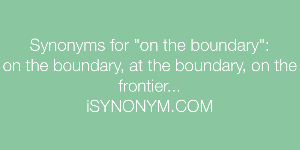 Synonyms on the boundary