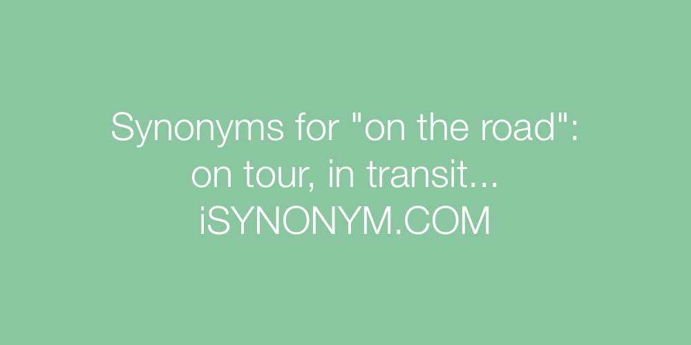 Synonyms on the road