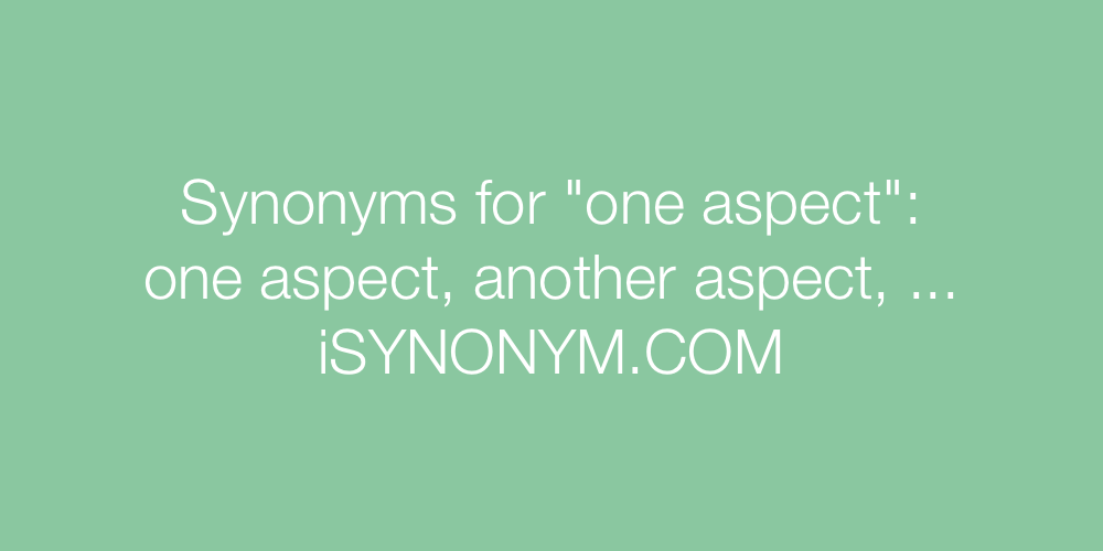 Synonyms one aspect