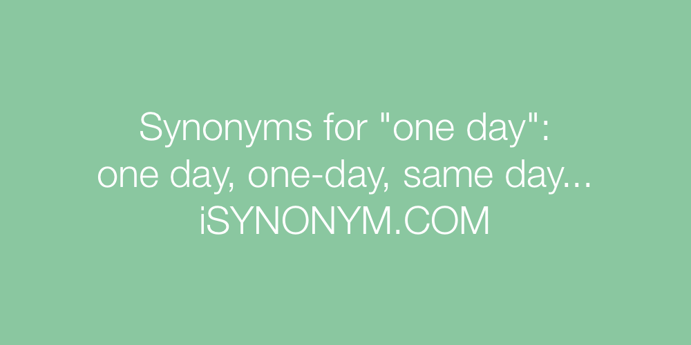 Synonyms one day
