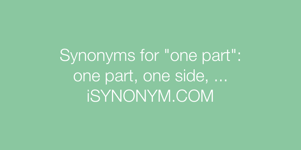 Synonyms one part
