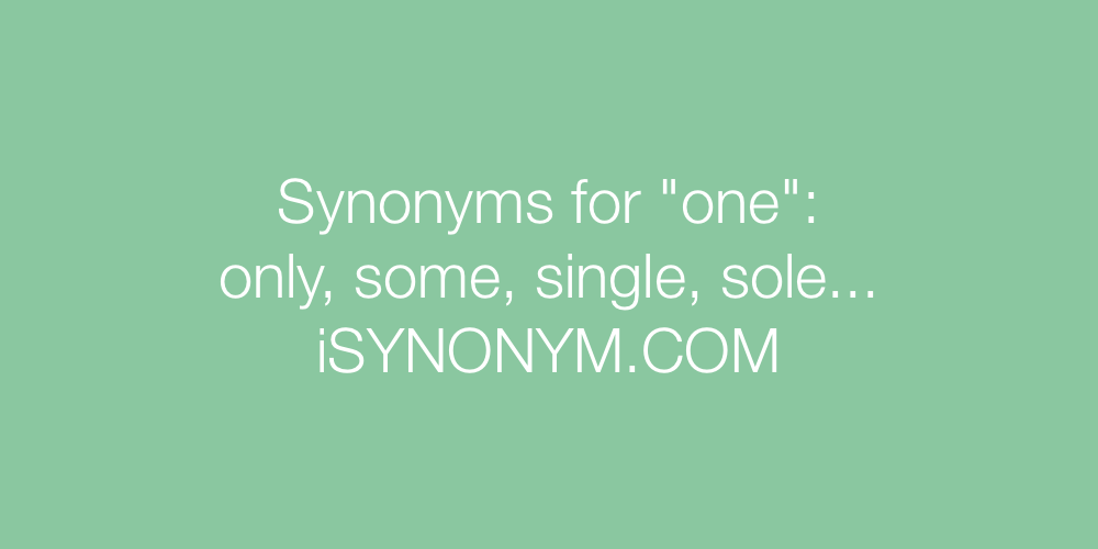 Synonyms one