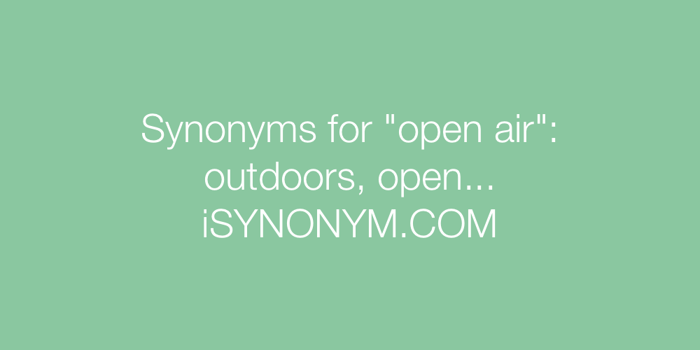 Synonyms open air