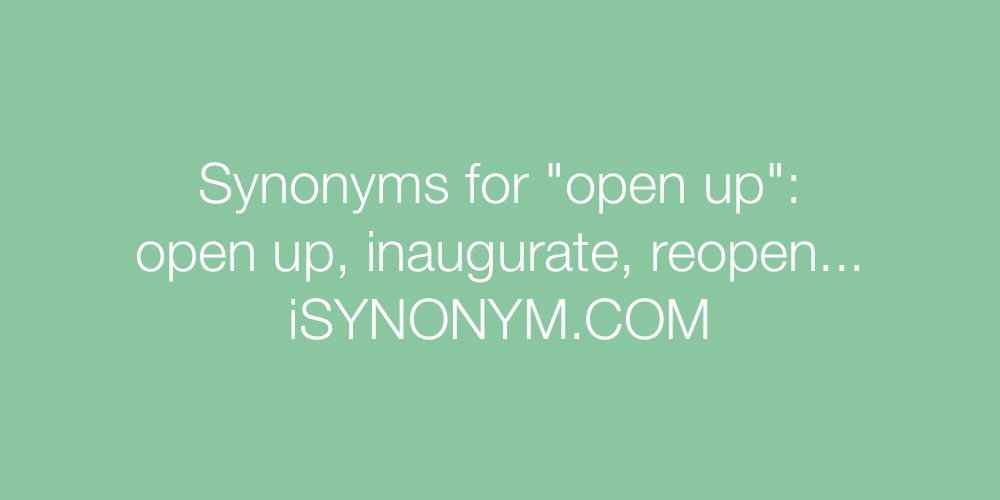 Synonyms open up