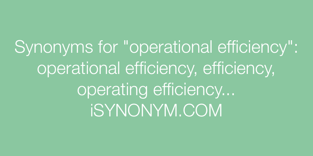 Synonyms operational efficiency
