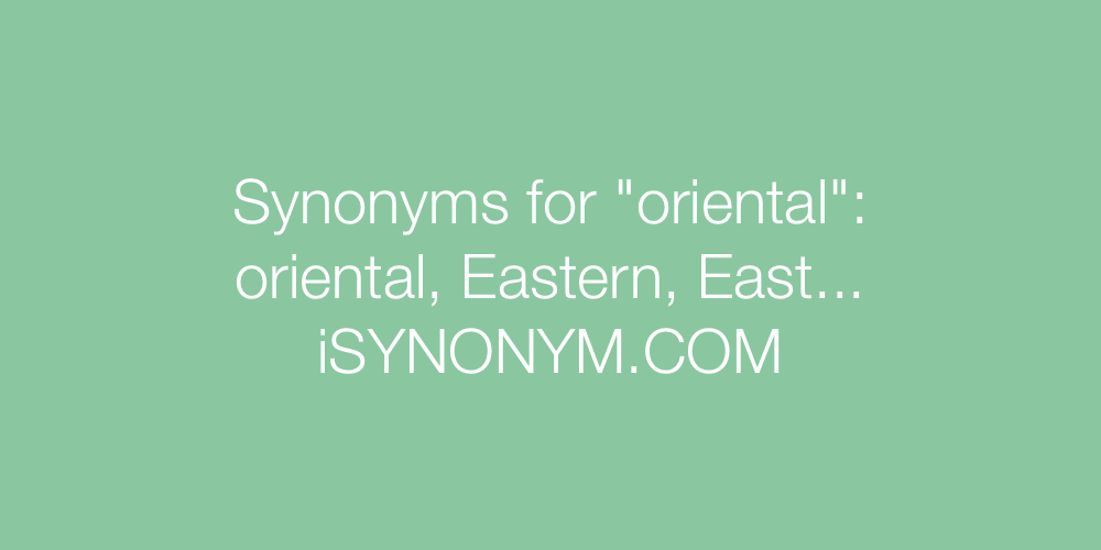 Synonyms oriental