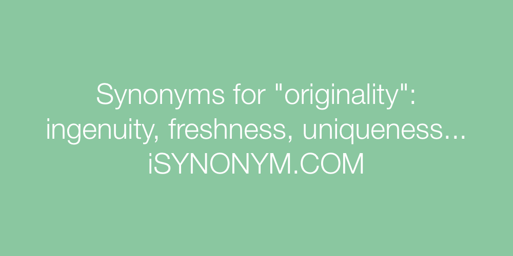 Synonyms originality