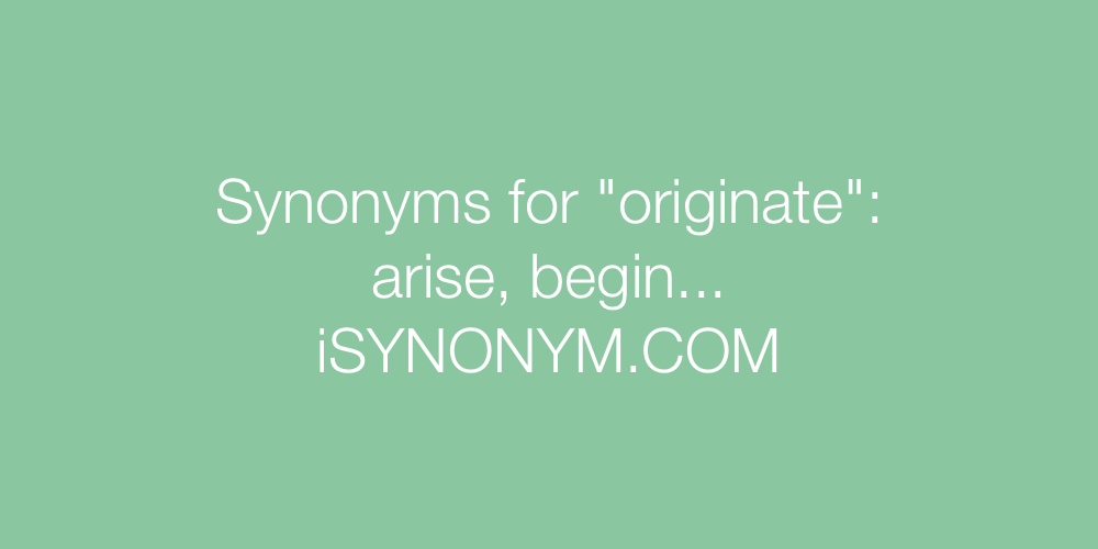 Synonyms originate