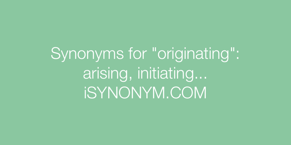 Synonyms originating