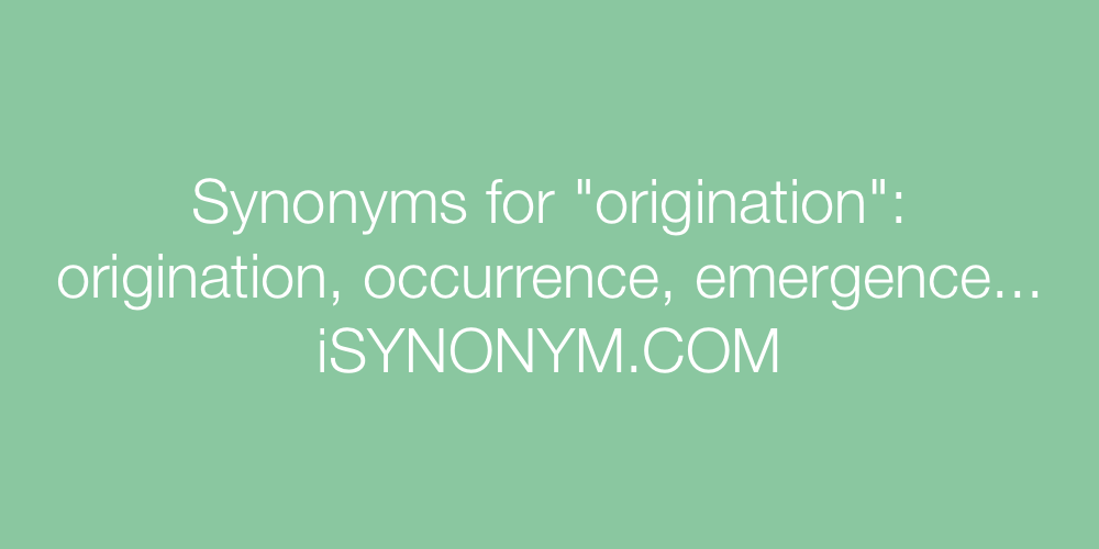 Synonyms origination