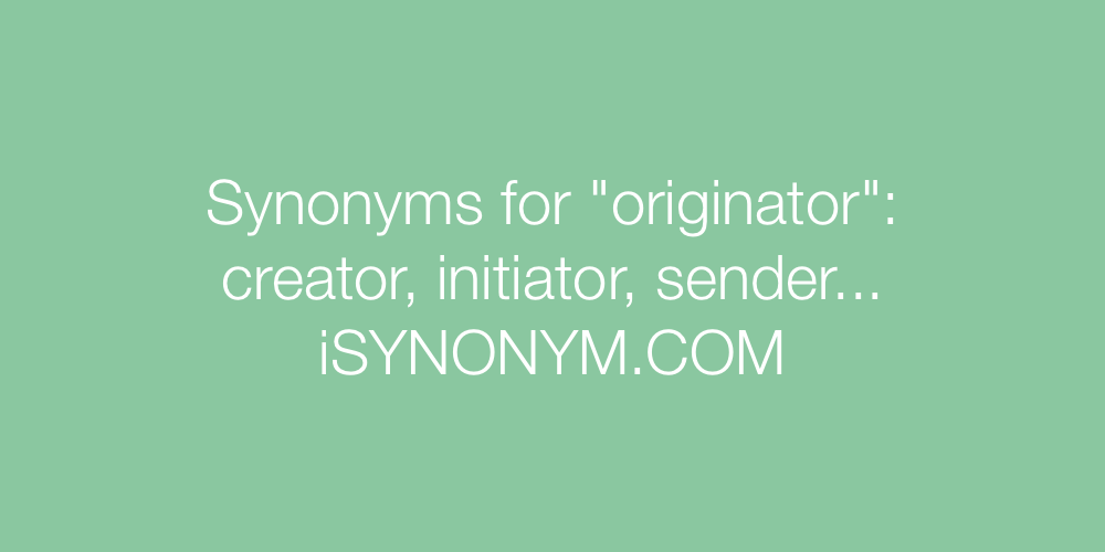Synonyms originator