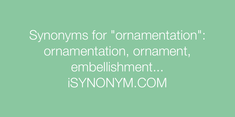 Synonyms ornamentation