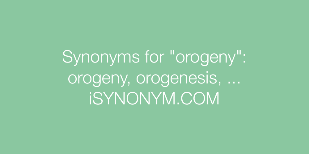 Synonyms orogeny