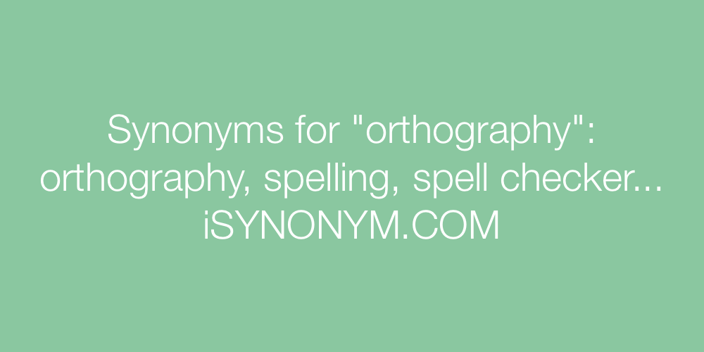 Synonyms orthography