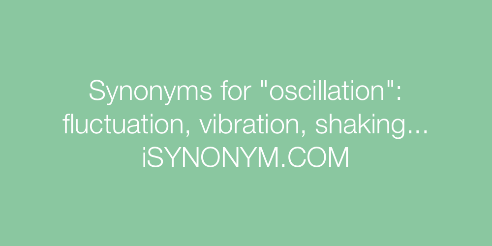 Synonyms oscillation