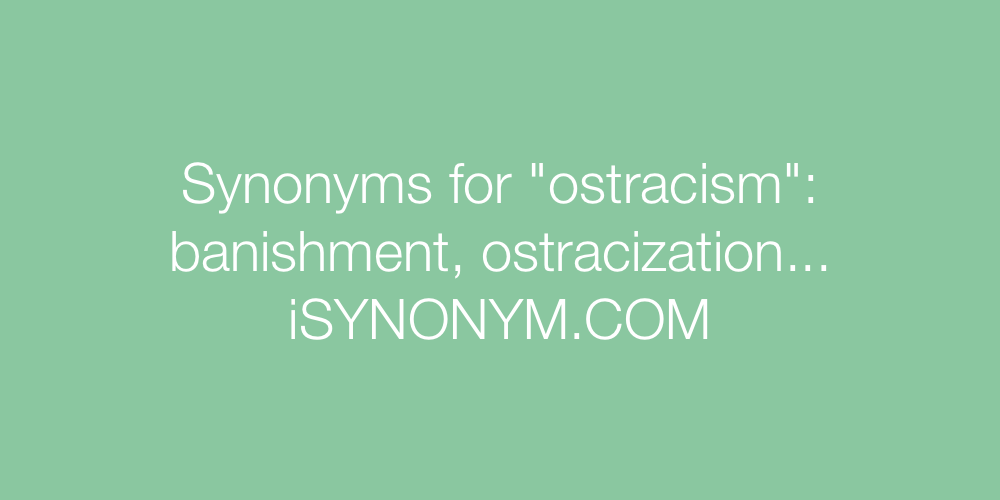 Synonyms ostracism