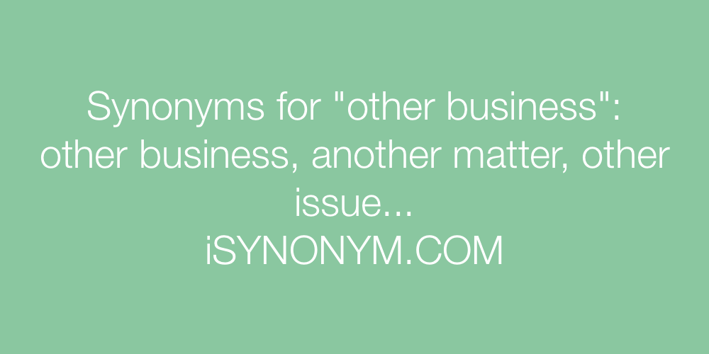 Synonyms other business