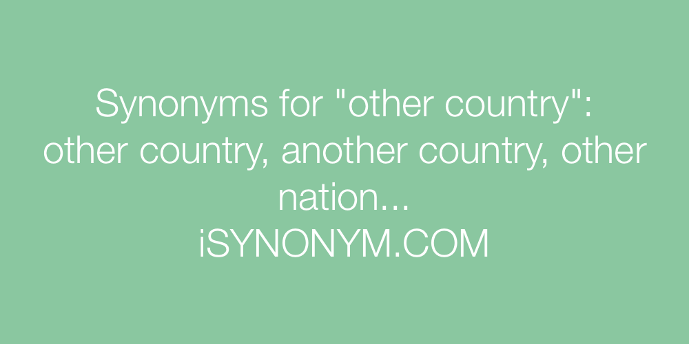 Synonyms other country