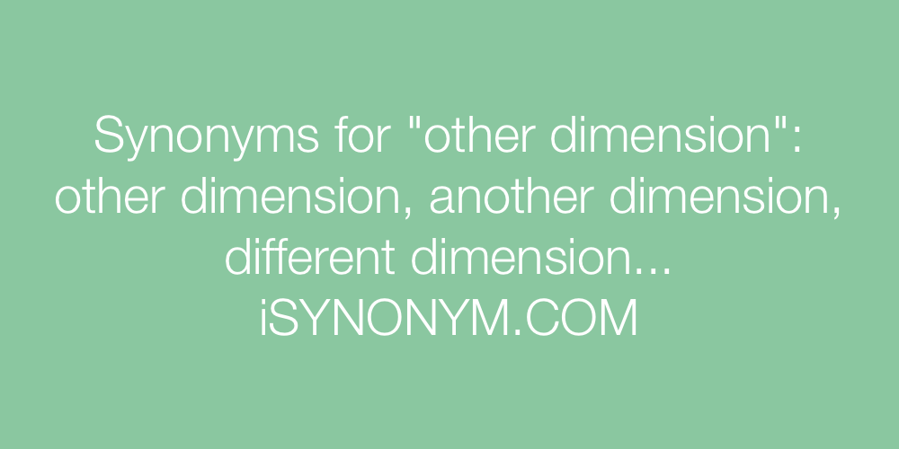 Synonyms other dimension