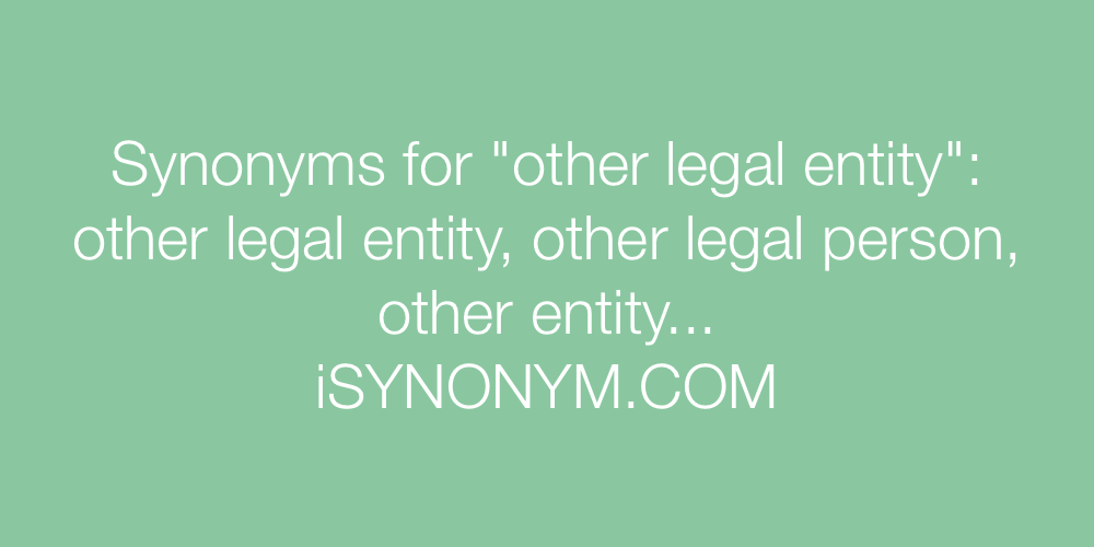 Synonyms other legal entity