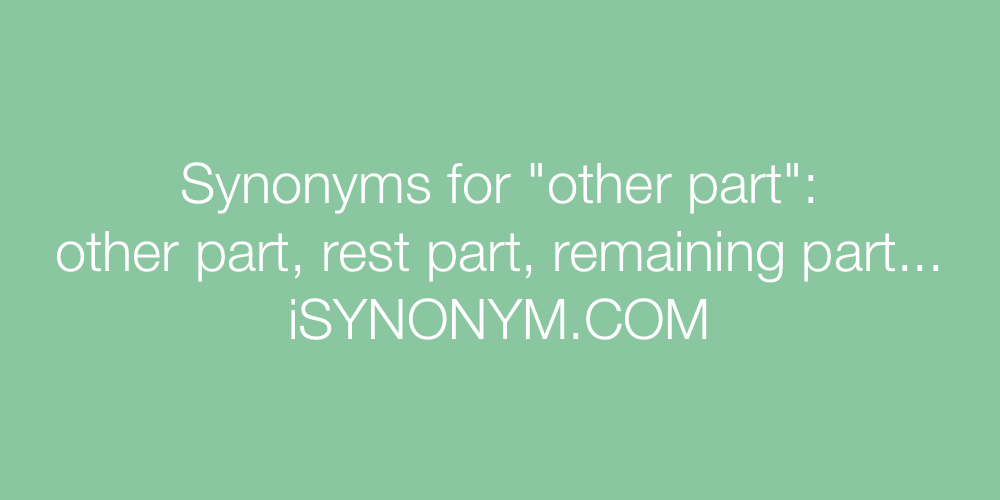 Synonyms other part