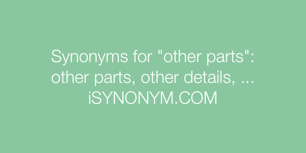 Synonyms other parts