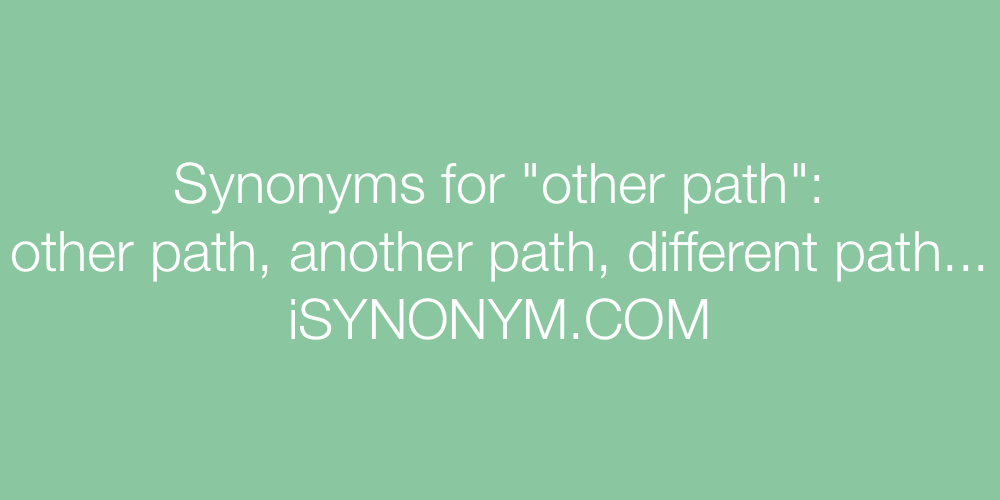 Synonyms other path