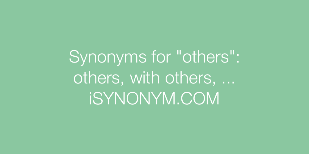 Synonyms others