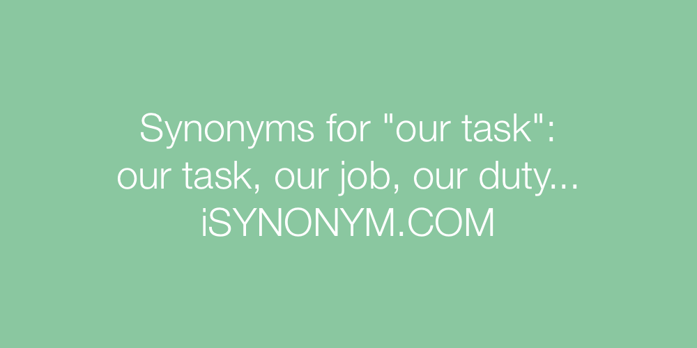 Synonyms our task