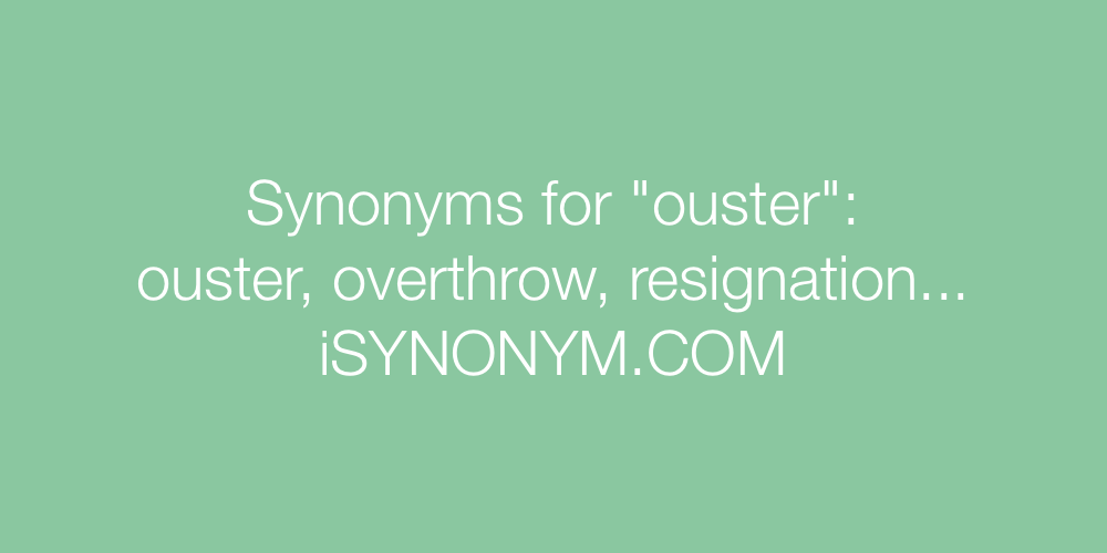 Synonyms ouster