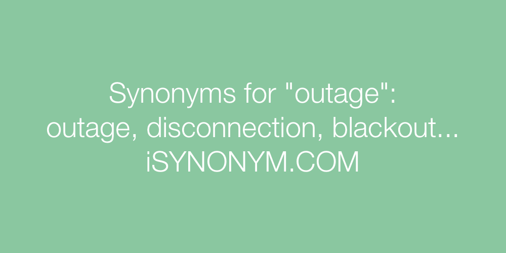 Synonyms outage
