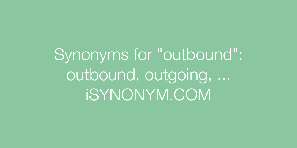 Synonyms outbound