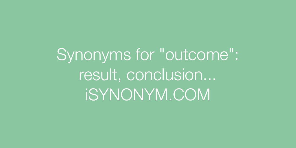 Synonyms outcome