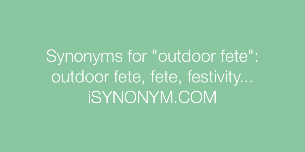 Synonyms outdoor fete