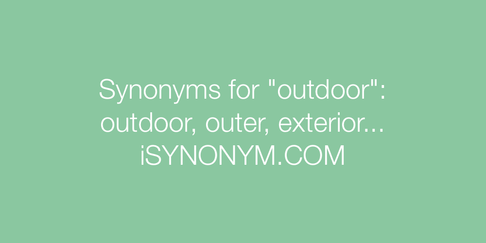 Synonyms outdoor
