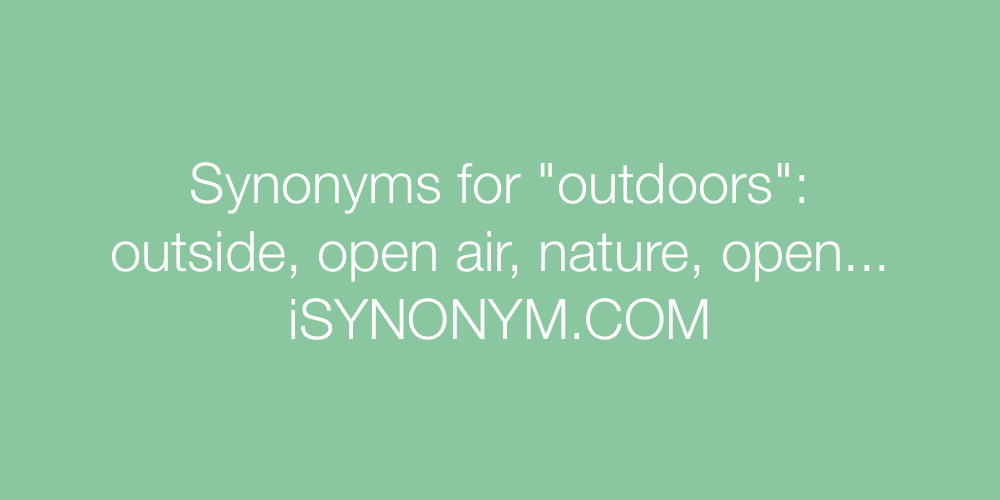 Synonyms outdoors