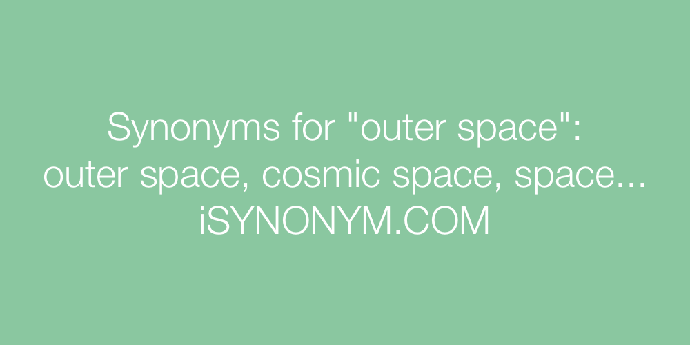 Synonyms outer space